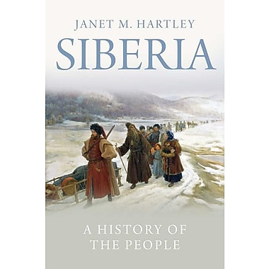 Siberia: A History of the People