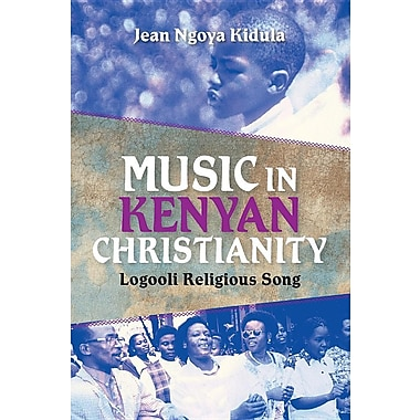 Music in Kenyan Christianity: Logooli Religious Song