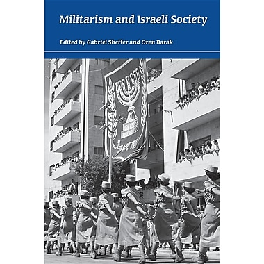 Militarism and Israeli Society