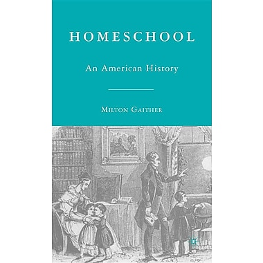 Homeschool: An American History