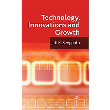 Technology, Innovations and Growth