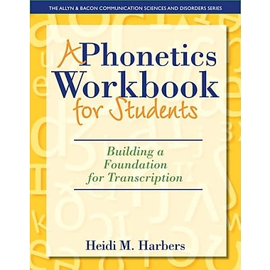 A Phonetics Workbook for Students: Building a Foundation for Transcription