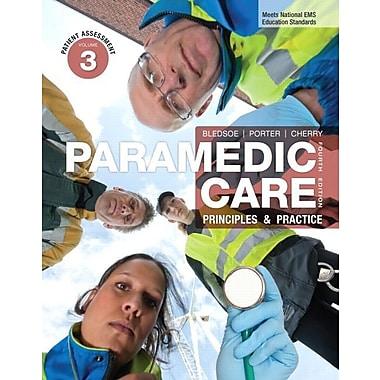 Paramedic Care: Principles & Practice, Volume 3: Patient Assessment