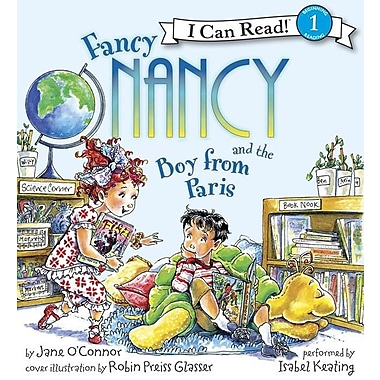 Fancy Nancy and the Boy from Paris Book and CD: Fancy Nancy and the Boy from Paris Book and CD