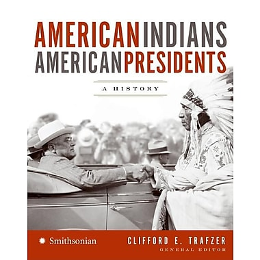 American Indians/American Presidents: A History