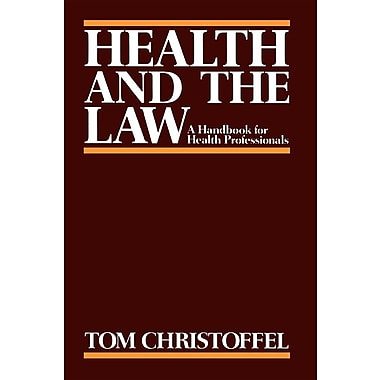 Health and the Law: A Handbook for Health Professionals