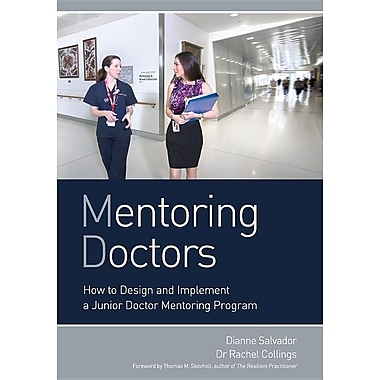 Mentoring Doctors: How to Design and Implement a Junior Doctor Mentoring Program
