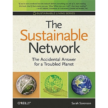 The Sustainable Network: The Accidental Answer for a Troubled Planet