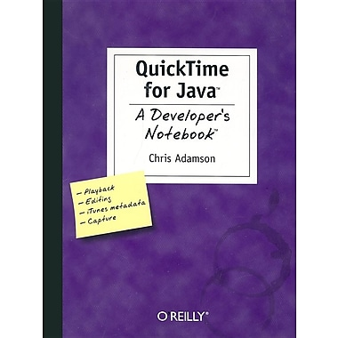 Quick Time for Java: A Developer's Notebook