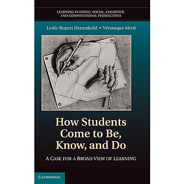 How Students Come to Be, Know, and Do: A Case for a Broad View of Learning