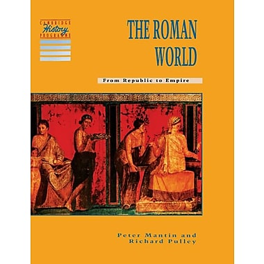 The Roman World: From Republic to Empire