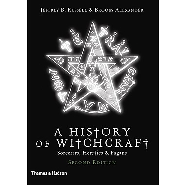 A History of Witchcraft: Sorcerers, Heretics & Pagans