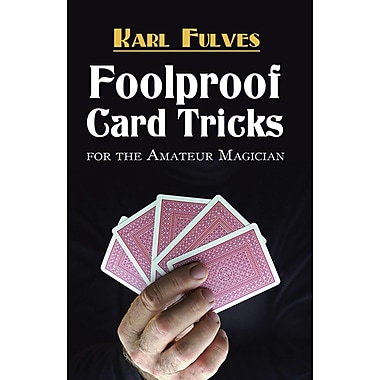 Foolproof Card Tricks: For the Amateur Magician