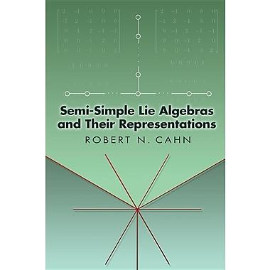 Semi-Simple Lie Algebras and Their Representations