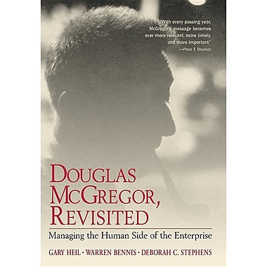 Douglas McGregor on Management: Revisiting the Human Side of the Enterprise