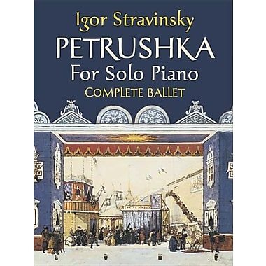 Petrushka for Solo Piano: Complete Ballet