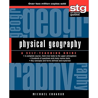 Physical Geography: A Self-Teaching Guide