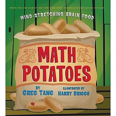 Math Potatoes: Mind-Stretching Brain Food