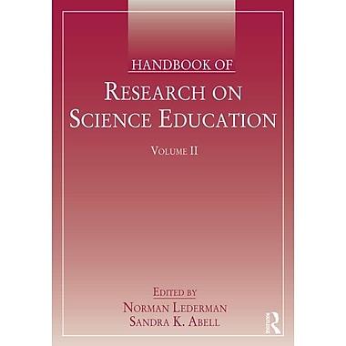Handbook of Research on Science Education, Volume II