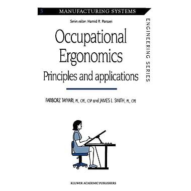 Occupational Ergonomics: Principles and Applications