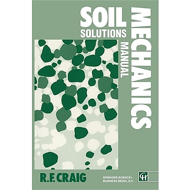 Soil Mechanics: Solutions Manual