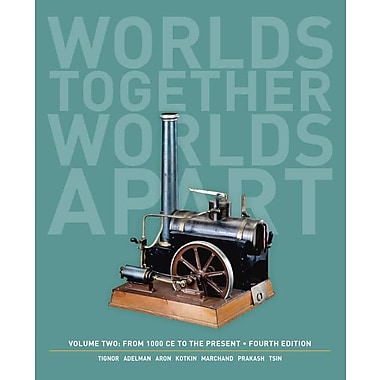 Worlds Together, Worlds Apart: A History of the World: From 1000 Ce to the Present