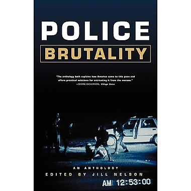 Police Brutality: An Anthology