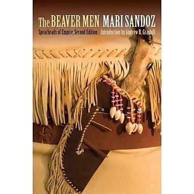 The Beaver Men: Spearheads of Empire
