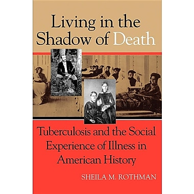 Living Shadow Death Tuberculosis