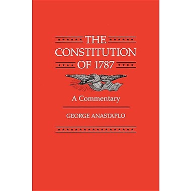 The Constitution of 1787: A Commentary