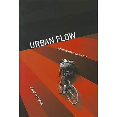 Urban Flow: Bike Messengers and the City