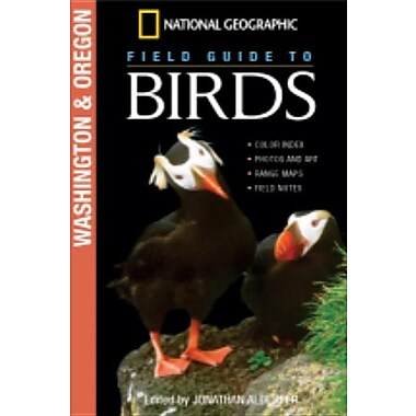 National Geographic Field Guide to Birds: Washington & Oregon