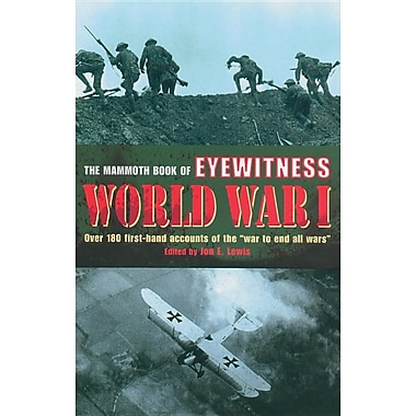 firsthand accounts of world war i essay World war ii: a selected list of references essay 42 world war ii from an war ii and also include first hand accounts of war in.