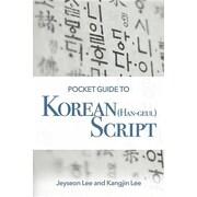 Pocket Guide to Korean (Han-Geul) Script