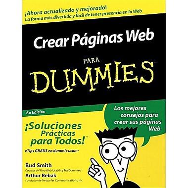 Crear Paginas Web Para Dummies = Creating Web Pages for Dummies