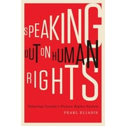 Speaking Out on Human Rights: Debating Canada's Human Rights System