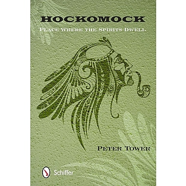 Hockomock: Place Where the Spirits Dwell