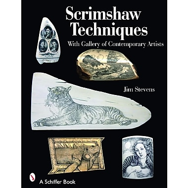 Scrimshaw Techniques: With Gallery of Contemporary Artists
