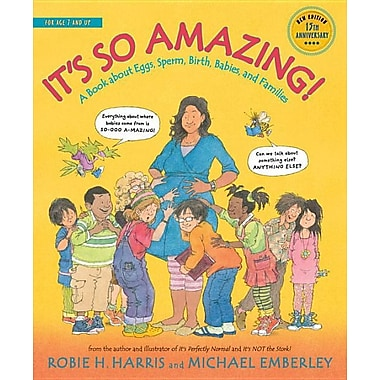 It's So Amazing!: A Book about Eggs, Sperm, Birth, Babies, and Families