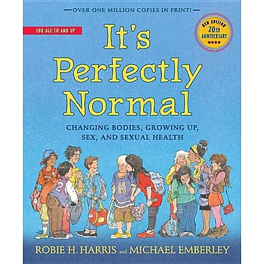 It's Perfectly Normal: Changing Bodies, Growing Up, and Health