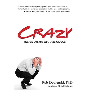 Crazy: Notes on and Off the Couch