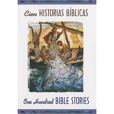 Cien Historias Biblicas/One-Hundred Bible Stories: En las Palabras de la Sagrada Escritura/In The Words Of Holy Scripture