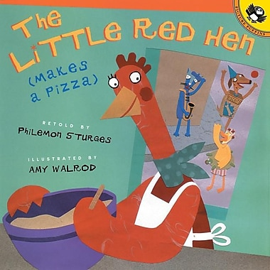 The Little Red (Hen Makes a Pizza)