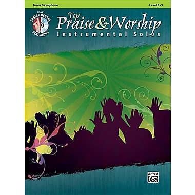 Top Praise & Worship Instrumental Solos: Tenor Saxophone [With CD (Audio)]