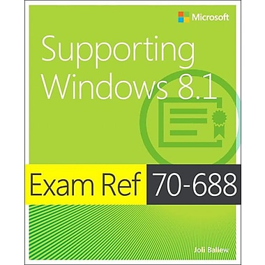 Exam Ref 70-688: Supporting Windows 8.1