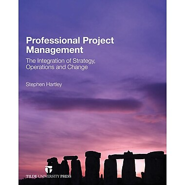 Professional Project Management: The Implementation of Strategy, Operations and Change