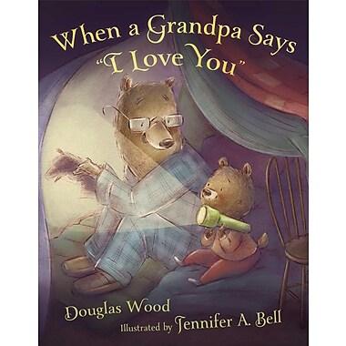 When a Grandpa Says