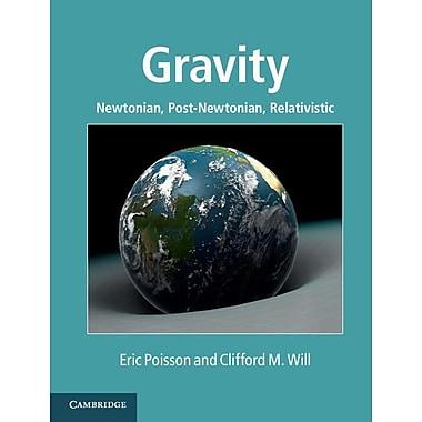 Gravity: Newtonian, Post-Newtonian, Relativistic