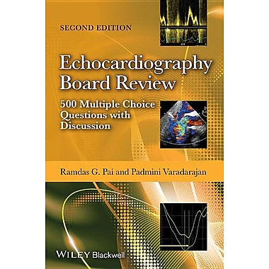 Echocardiography Board Review: 500 Multiple Choice Questions with Discussion