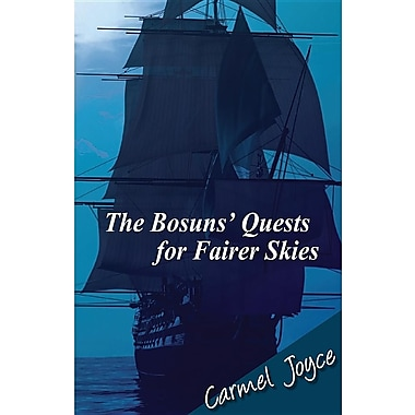 The Bosuns' Quests for Fairer Skies